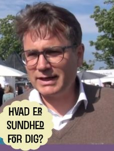 Brian Mikkelsen hvad er sundhed for dig