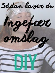 Sådan laver du ingefæromslag DIY