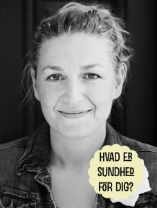 Hvad er sundhed for dig? Nadia Holmgren