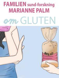 Marianne Palm om Gluten